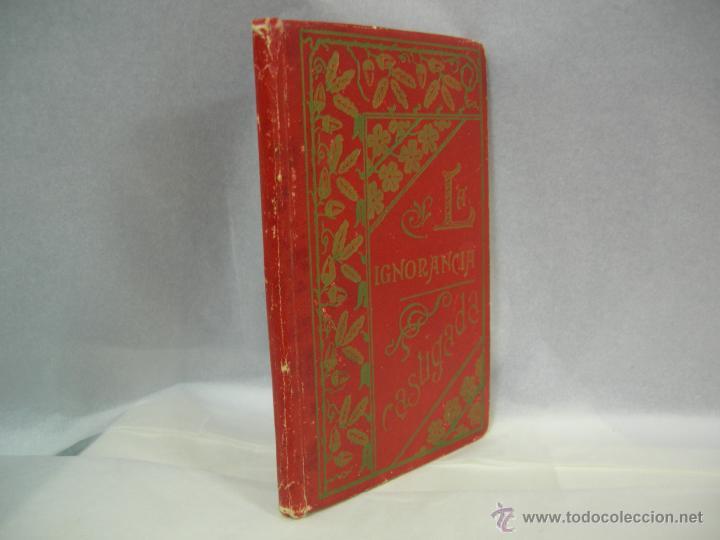 LA IGNORANCIA CASTIGADA NOVELA ESCRITA POR EL C. CRISTOBAL SCHMID - 1900 (Libros Antiguos, Raros y Curiosos - Literatura Infantil y Juvenil - Novela)