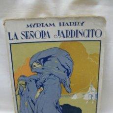 Livros antigos: LA SEÑORA JARDINCITO-MYRIAM HARRI-PROLOGO VICENTE BLASCO IBAÑEZ-EDITORIAL PROMETEO. Lote 44040082
