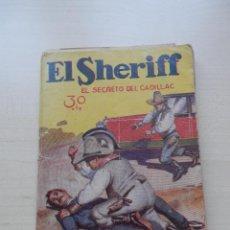 Libros antiguos: EL SHERIFF EL SECRETO DEL CADILLAC 1933. Lote 44046899