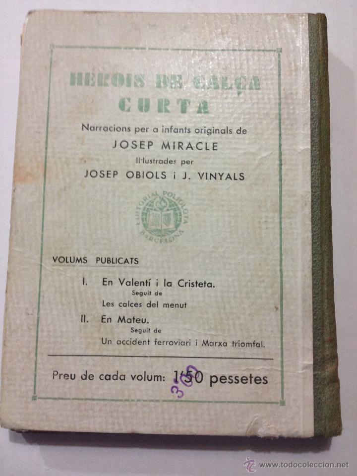 Libros antiguos: Herois de Calça Curta - Josep Miracle. EN MATEU,... . Editorial Poliglota. Ilustra Josep Obiols. - Foto 2 - 44143860
