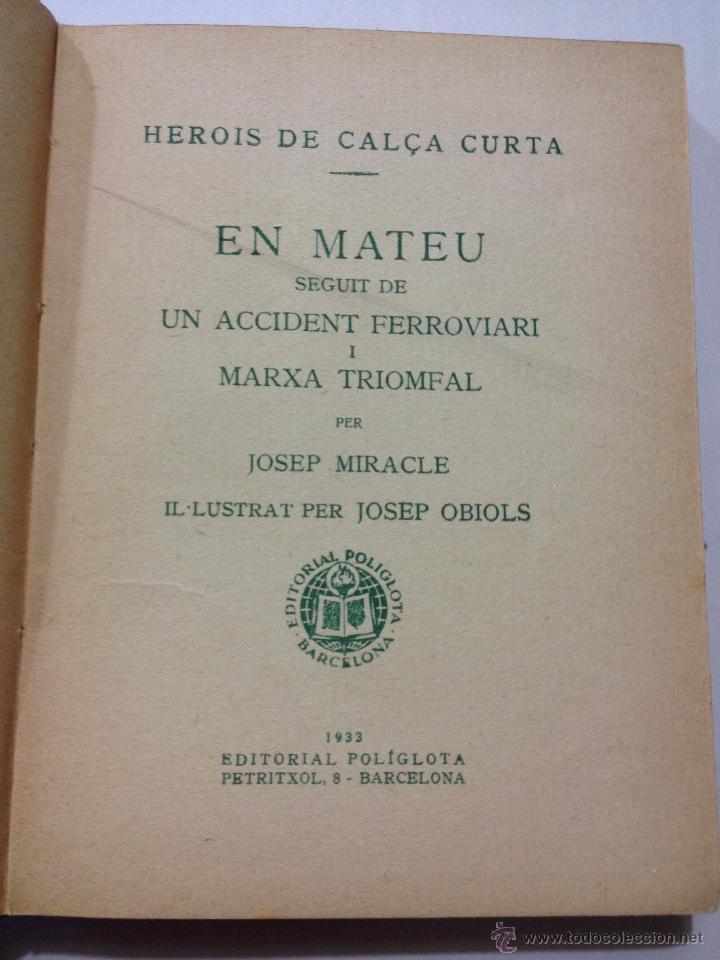 Libros antiguos: Herois de Calça Curta - Josep Miracle. EN MATEU,... . Editorial Poliglota. Ilustra Josep Obiols. - Foto 6 - 44143860