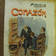 Libros antiguos: CORAZÓN - DIARIO DE UN NIÑO - AMICIS – 1933. Lote 44660691