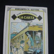 Libros antiguos: LA CARTA. J.Mª FOLCH I TORRES. BIBLIOTECA GENTIL Nº 64.. Lote 44754163