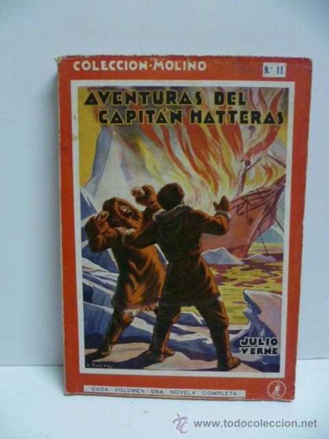 AVENTURAS DEL CAPITAN HATTERAS - JULIO VERNE - 1ª EDICION - 1935 - MOLINO (Libros Antiguos, Raros y Curiosos - Literatura Infantil y Juvenil - Novela)