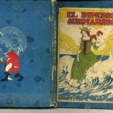 Libros antiguos: EL IMPERIO SUBMARINO (CALLEJA). Lote 44985579