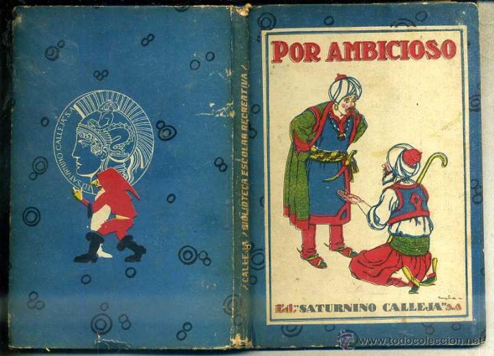 POR AMIBICIOSO (CALLEJA) (Libros Antiguos, Raros y Curiosos - Literatura Infantil y Juvenil - Novela)