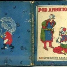 Libros antiguos: POR AMIBICIOSO (CALLEJA). Lote 44985585