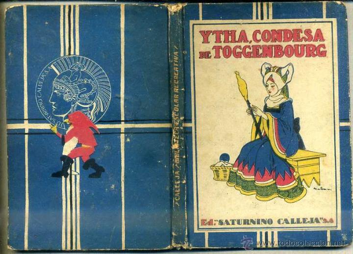SCHMID : YTHA, CONDESA DE TOGGENBOURG (CALLEJA) (Libros Antiguos, Raros y Curiosos - Literatura Infantil y Juvenil - Novela)