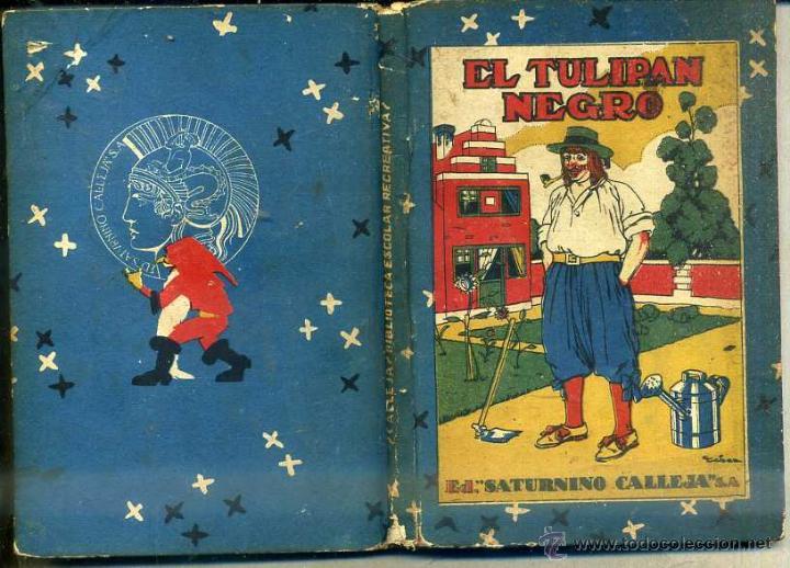 EL TULIPÁN NEGRO (CALLEJA) (Libros Antiguos, Raros y Curiosos - Literatura Infantil y Juvenil - Novela)