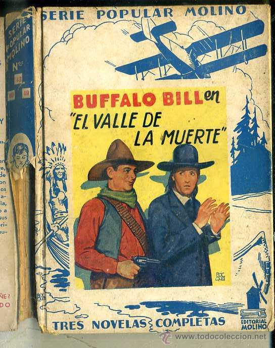 BUFFALO BILL : VALLE DE LA MUERTE / EL RENEGADO / JINETES ROJOS (MOLINO, 1934) (Libros Antiguos, Raros y Curiosos - Literatura Infantil y Juvenil - Novela)