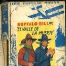 Libros antiguos: BUFFALO BILL : VALLE DE LA MUERTE / EL RENEGADO / JINETES ROJOS (MOLINO, 1934). Lote 44985764