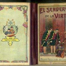 Libros antiguos: PILAR PASCUAL DE SANJUAN : SENDERO DE VIRTUD (ELZEVIRIANA, 1925) LEYENDAS MORALES PARA NIÑOS. Lote 44985899