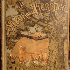 Libros antiguos: LIBRO:EL SABOR DE LA TIERRUCA.JOSÉ MARÍA DE PEREDA.1882.. Lote 45357539