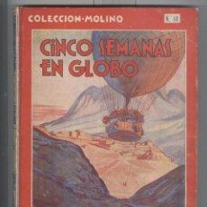 Libros antiguos: JULIO VERNE. CINCO SEMANAS EN GLOBO. ED. MOLINO 1936. 1ª EDICIÓN. Lote 45566663