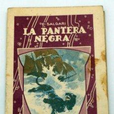 Libros antiguos: LA PANTERA NEGRA EMILIO SALGARI NOVELITA CALLEJA Nº 8 ED SATURNINO CALLEJA AÑOS 30. Lote 45703808