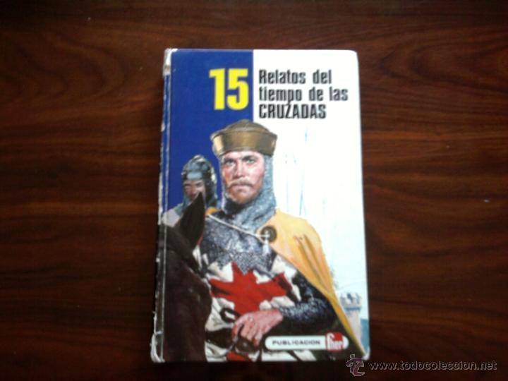 RELATOS DEL TIEMPO DE LAS CRUZADAS, EDITORIAL FHER S.A (Libros Antiguos, Raros y Curiosos - Literatura Infantil y Juvenil - Novela)