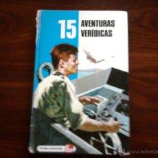 Libros antiguos: AVENTURAS VERIDICAS, EDITORIAL FHER S.A. Lote 45856637