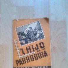 Libros antiguos: EL HIJO DE LA PARROQUIA - DICKENS - EDITORIAL MAUCCI 1900 TOMO 2. Lote 45906449