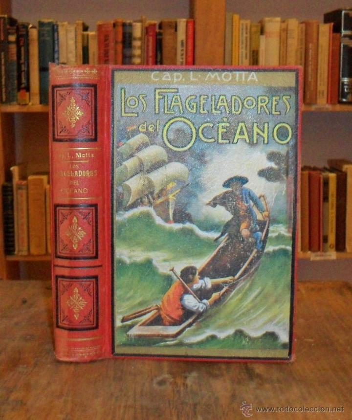 LOS FLAGELADORES DEL OCÉANO NOVELA DE AVENTURAS. LUIGI MOTTA. (Libros Antiguos, Raros y Curiosos - Literatura Infantil y Juvenil - Novela)