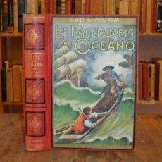 Libros antiguos: LOS FLAGELADORES DEL OCÉANO NOVELA DE AVENTURAS. LUIGI MOTTA.. Lote 46707332