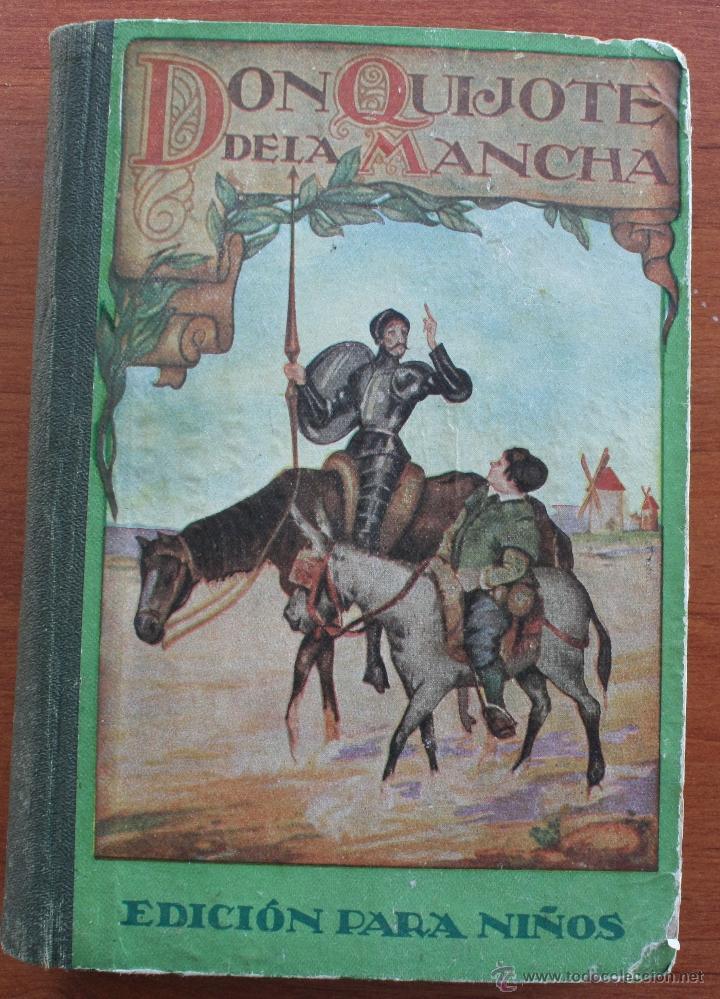DON QUIJOTE DE LA MANCHA - EDICION PARA NIÑOS -DALMAU CARLES EDITORES 1931- DEDICATORIA LARACHE 1949 (Libros Antiguos, Raros y Curiosos - Literatura Infantil y Juvenil - Novela)