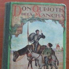 Libros antiguos: DON QUIJOTE DE LA MANCHA - EDICION PARA NIÑOS -DALMAU CARLES EDITORES 1931- DEDICATORIA LARACHE 1949. Lote 46862219