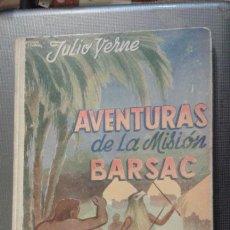 Libros antiguos: AVENTURAS DE LA MISIÓN BARSAC. JULIO VERNE EDITORIAL SAENZ DE JUBERA. Lote 46909206