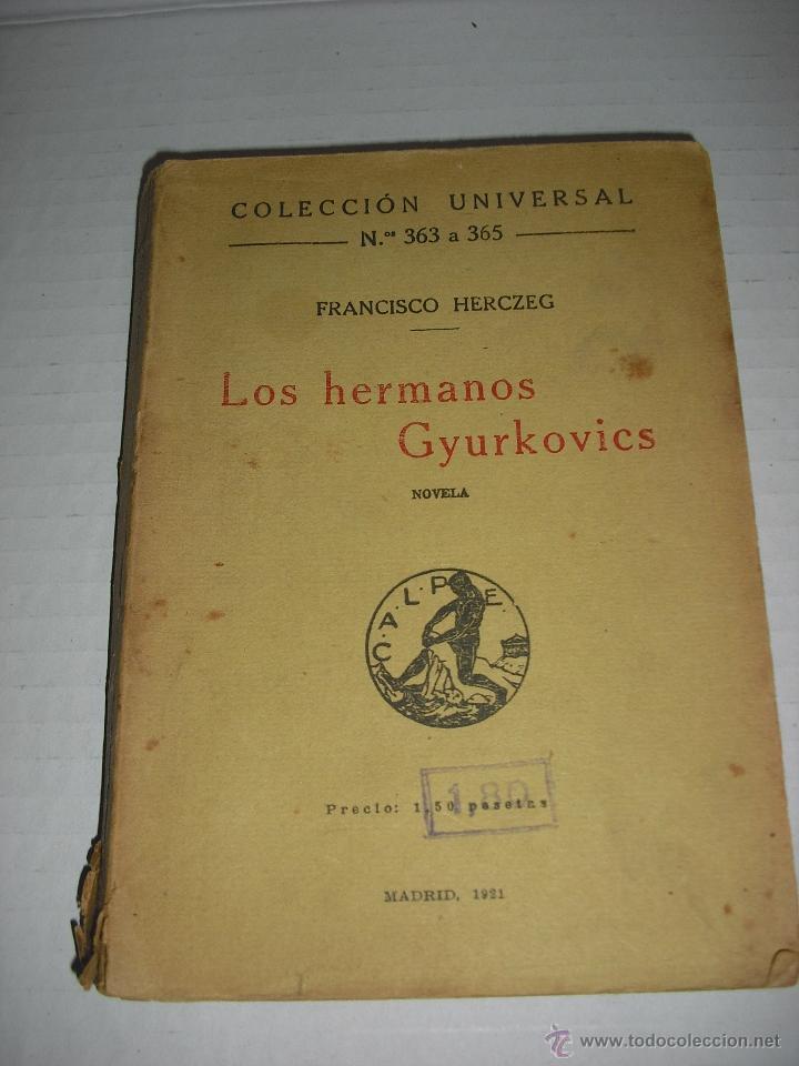 LOS HERMANOS GYURKOVICS (Libros Antiguos, Raros y Curiosos - Literatura Infantil y Juvenil - Novela)