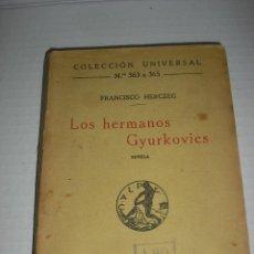 Libros antiguos: LOS HERMANOS GYURKOVICS. Lote 46992887