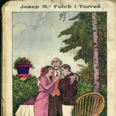 Libros antiguos: FOLCH I TORRES : EN JOSEPET (ELZEVIRIANA CAMÍ, 1925). Lote 47056515