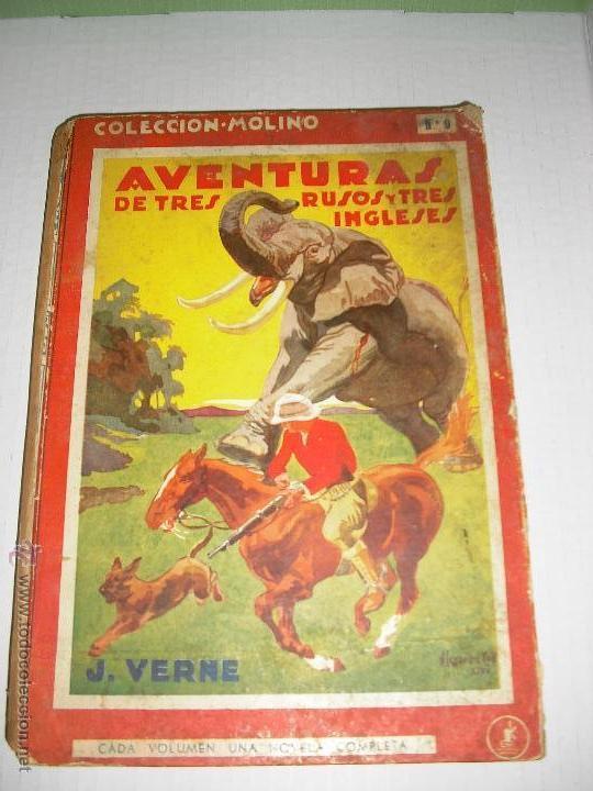 AVENTURAS DE TRES RUSOS Y TRES INGLESES EN EL AFRICA AUSTRAL - JULIO VERNE (Libros Antiguos, Raros y Curiosos - Literatura Infantil y Juvenil - Novela)