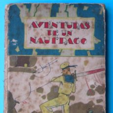 Libros antiguos: AVENTURAS DE UN NÁUFRAGO. CUENTOS DE CALLEJA. BIBLIOTECA ILUSTRADA. SIN FECHA. Lote 47241836