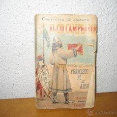 Libros antiguos: EL CID CAMPEADOR NOVELA. Lote 47429400