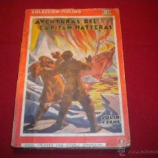 Libros antiguos: AVENTURAS DEL CAPITÁN HATTERAS - COLECCION MOLINO - Nº 11 - 1.935 - PRIMERA EDICIÓN. Lote 47453478