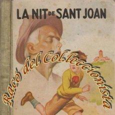 Libros antiguos: LA NIT DE SANT JOAN, CLOVIS EIMERIC, EDICIONS MENTORA, IL·LUSTRACIONS DE J. G. JUNCEDA, 1930. Lote 47540690