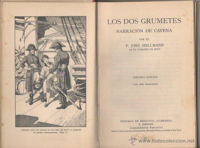 Libros antiguos: Los dos grumetes. José Spillman. B. Herder, Friburgo de Brisgovia. 3ª edición, c. 1921 - Foto 2 - 47939534