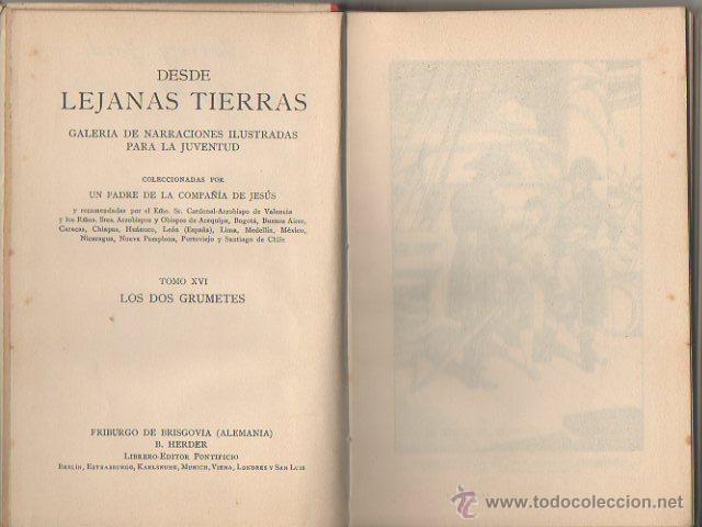 Libros antiguos: Los dos grumetes. José Spillman. B. Herder, Friburgo de Brisgovia. 3ª edición, c. 1921 - Foto 3 - 47939534