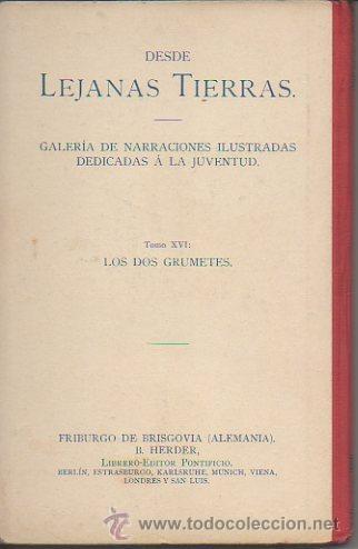 Libros antiguos: Los dos grumetes. José Spillman. B. Herder, Friburgo de Brisgovia. 3ª edición, c. 1921 - Foto 6 - 47939534