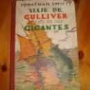 Libros antiguos: VIAJE DE GULLIVER AL PAÍS DE LOS GIGANTES. Lote 47963965