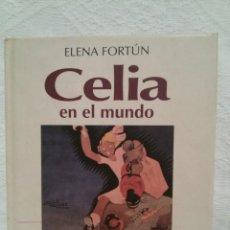 Libros antiguos: CELIA EN EL MUNDO-ELENA FORTÚN-DIBUJOS MOLINA GALLENT-204 PAG. Lote 47981041