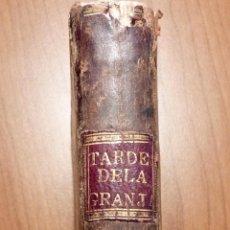 Libros antiguos: LAS TARDES DE LA GRANJA, V.RGUEZ DE ARELLANO, TOMO I 1803 (PRIMERA EDICION). Lote 195787196