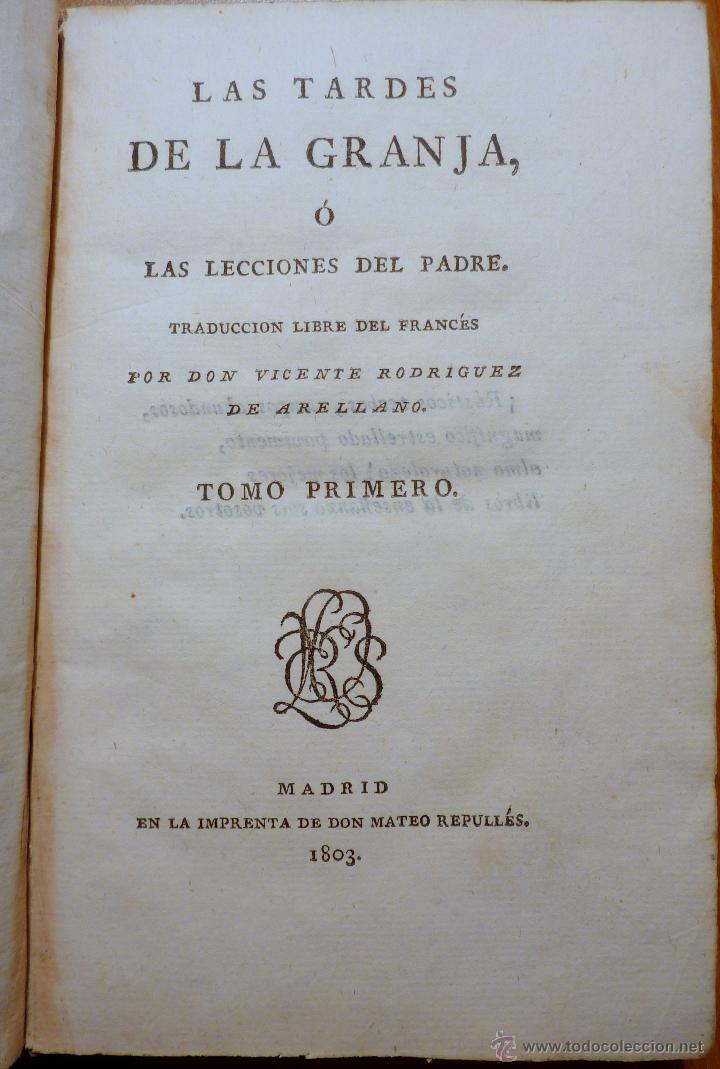 Libros antiguos: Las Tardes de la Granja, V.Rguez de Arellano, tomo I 1803 (primera edicion) - Foto 2 - 195787196