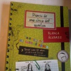 Libros antiguos: DIARIO DE UNA CHICA DEL MONTÓN. BLANCA ÁLVAREZ. ILUSTRADO POR MERCE LOPEZ. EDIT. DESTINO. EST13B4. Lote 48411717