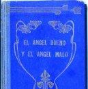 Libros antiguos: PEDRO UMBERT : EL ÁNGEL BUENO Y EL ÁNGEL MALO - NOVELAS CORTAS (HENRICH, 1909). Lote 49215206