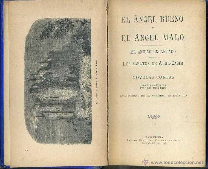 Libros antiguos: PEDRO UMBERT : EL ÁNGEL BUENO Y EL ÁNGEL MALO - NOVELAS CORTAS (HENRICH, 1909) - Foto 2 - 49215206