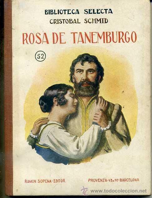 SCHMID : ROSA DE TANEMBURGO (SELECTA SOPENA 1936) (Libros Antiguos, Raros y Curiosos - Literatura Infantil y Juvenil - Novela)