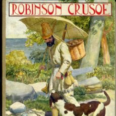 Libros antiguos: ROBINSON CRUSOE (BIBLIOTECA PARA NIÑOS SOPENA, 1924) . Lote 49587085