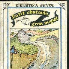 Libros antiguos: V. COMA SOLEI: PETIT OBSTACLE GRAN NEGUIT (BIBLIOTECA GENTIL, 1932) EN CATALÀ. Lote 49609509