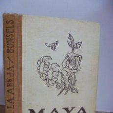 Libros antiguos: MAYA LA ABEJA Y SUS AVENTURAS. BONSELS, WALDEMAR. 1935. Lote 49707025