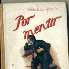 Libros antiguos: POR MENTIR (SELECTA SOPENA, 1931) . Lote 49787484